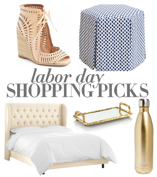 LABOR DAY SHOPPING PICKS!