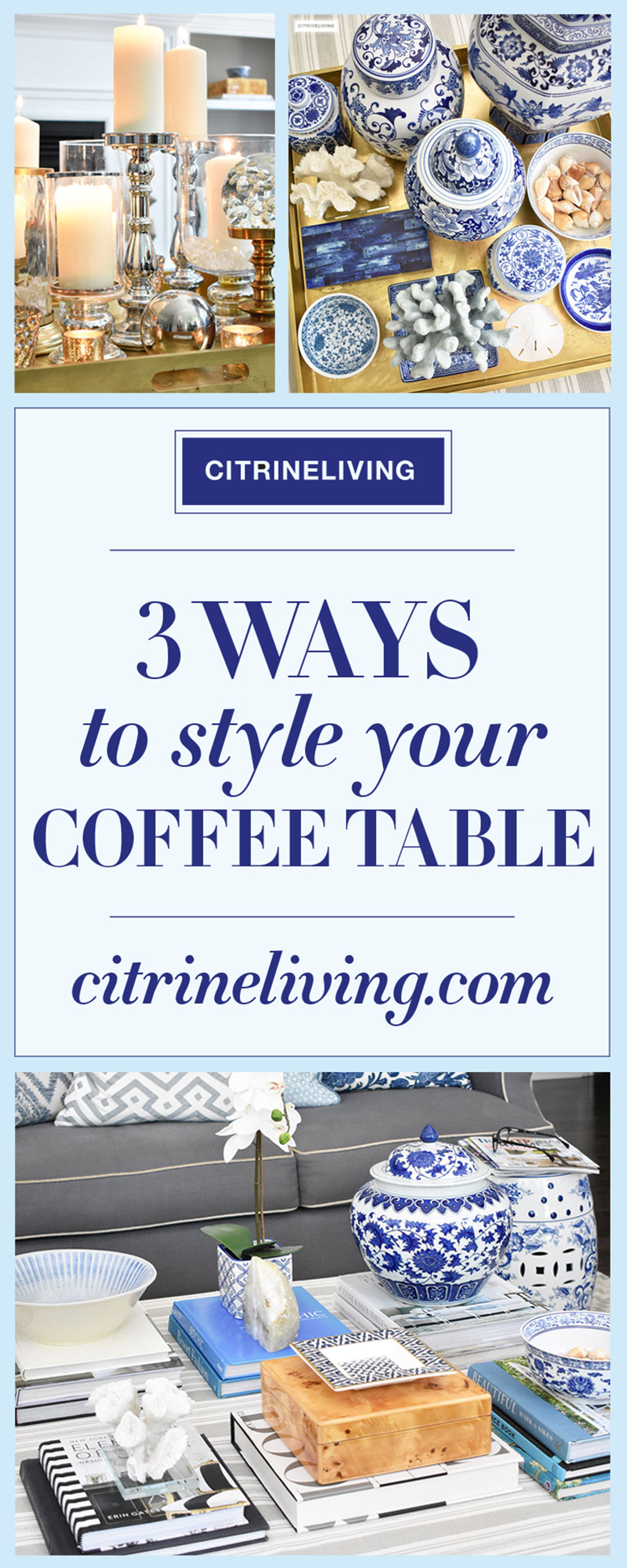 Style your coffee table with confidence! Use these style tips to create beautiful displays in your home that make a statement!