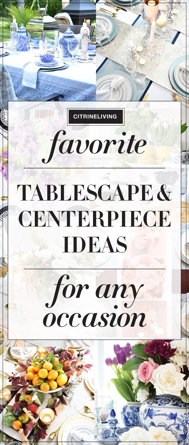 Create beautiful and interesting tablescapes for any occasion with these gorgeous and effortless entertaining ideas that are sure to help you no matter what the season!