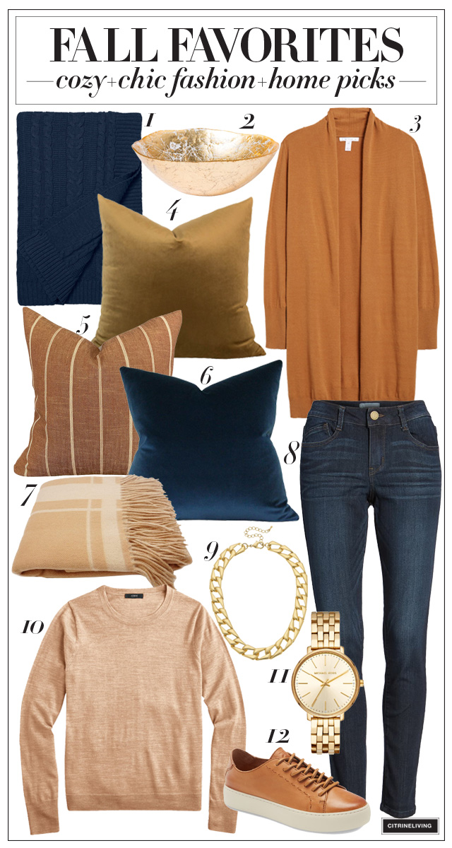 Fall favorites - Rich fall colors and textures for your wardrobe and home!