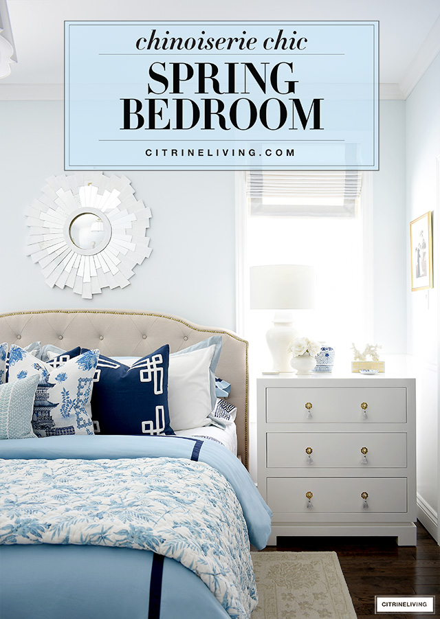 Spring bedroom decorating in layers of blue and white chinoiserie chic style!