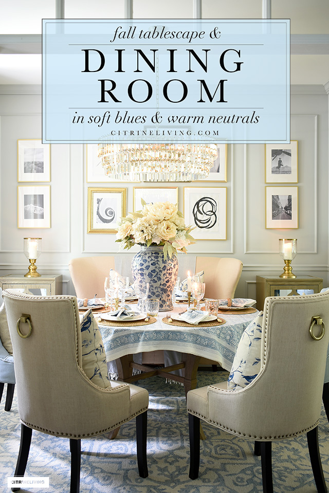 Fall dinging room decor and tablescape in beautiful soft blues and warm neutrals